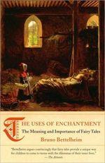 BettelheimUses of Enchantment