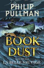 Book of Dust Vol1 La Belle Sauvage Pullman