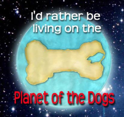 Planet of the dogs