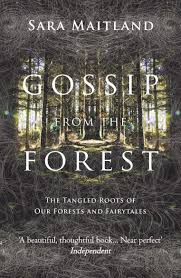 Gossip from the forest Sara Maitland