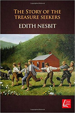 Story of The Treasure Seekers Edith Nesbit