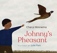 Johnny'sPheasant Illus Julie Flett