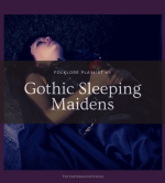 Folklore-Playlist-1-Gothic-Sleeping-Maidens