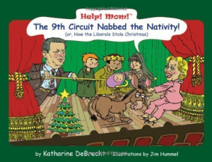 Ninth Circuit Stole the Nativity