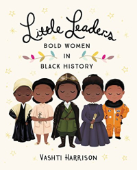 Little leaders Bold Women vashti harrison